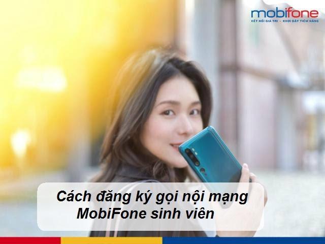 Đăng ký gọi nội mạng Mobifone sim sinh viên 4G để hưởng ưu đãi hấp dẫn