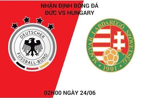 Nhận định trận đấu giữa Đức vs Hungary tại Euro 2020-2021